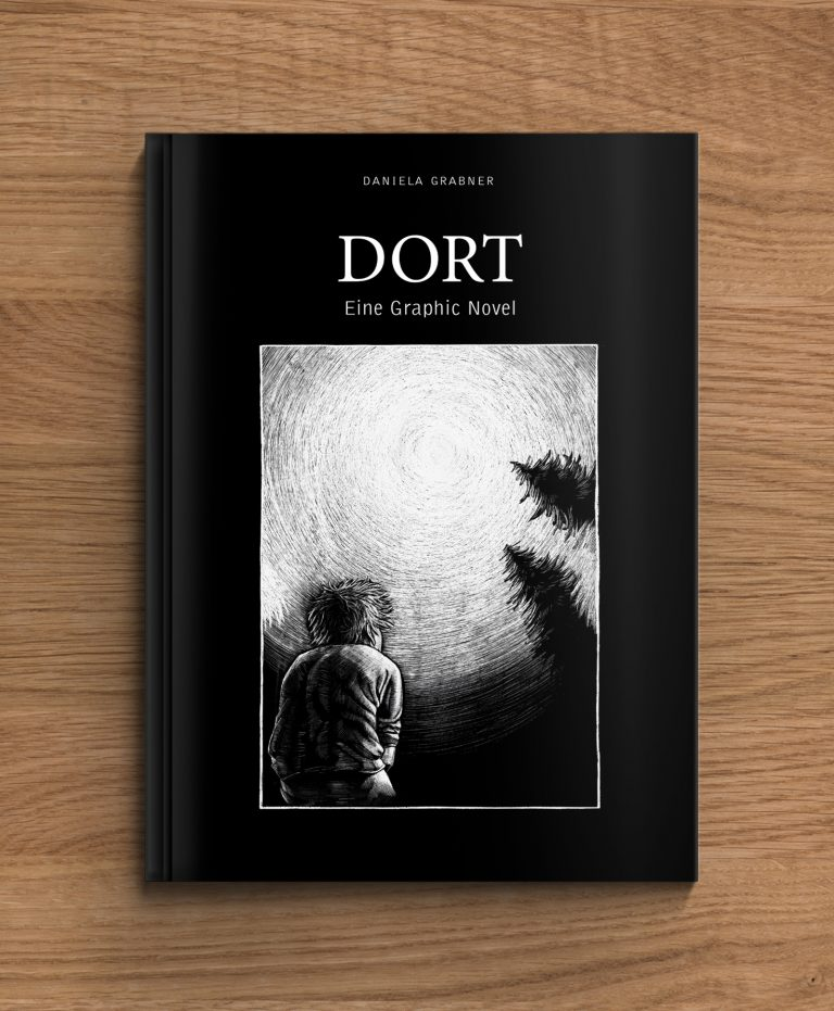 Dort. Eine Graphic Novel